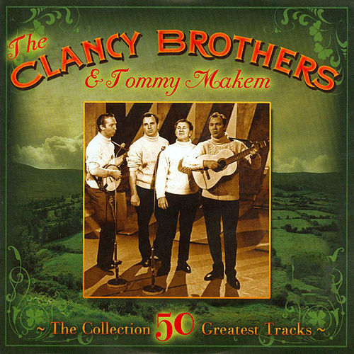 Clancy Brothers & Tommy Makem by The Clancy Brothers And Tommy Makem
