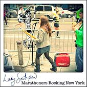 Play & Download Marathoners Rocking New York by Lady Southpaw | Napster