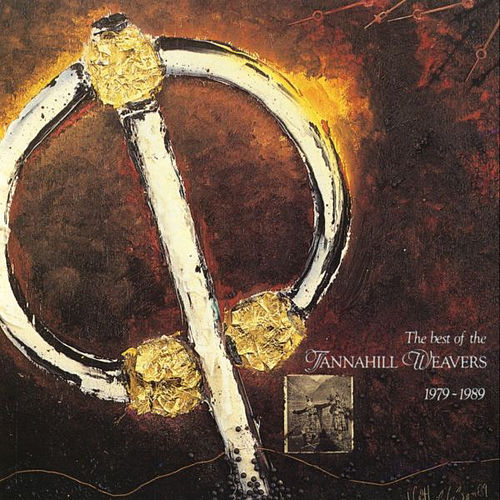 Play & Download Best Of Tannahill Weavers 1979-89 by The Tannahill Weavers | Napster
