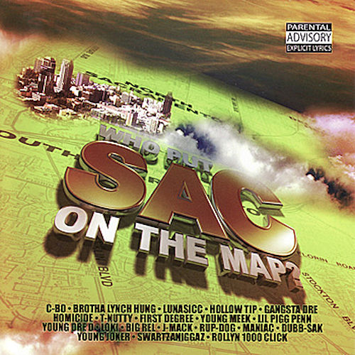Play & Download Who Put Sac on the Map? by Various Artists | Napster