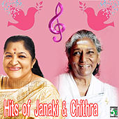 Play & Download Hits of Janaki and Chithra by Various Artists | Napster