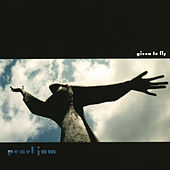 Given To Fly by Pearl Jam