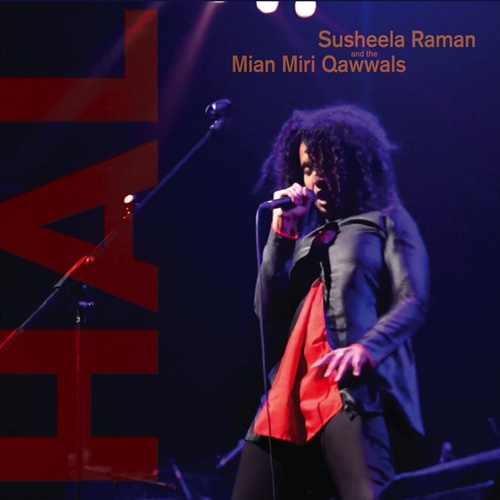 HAL - Live At the Queen Elizabeth Hall by Susheela Raman