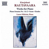 Play & Download Works for Piano by Einojuhani Rautavaara | Napster