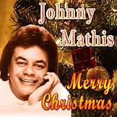 Play & Download Merry Christmas (Original Remaster) by Johnny Mathis | Napster