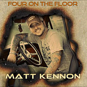 Play & Download Four on the Floor by Matt Kennon | Napster
