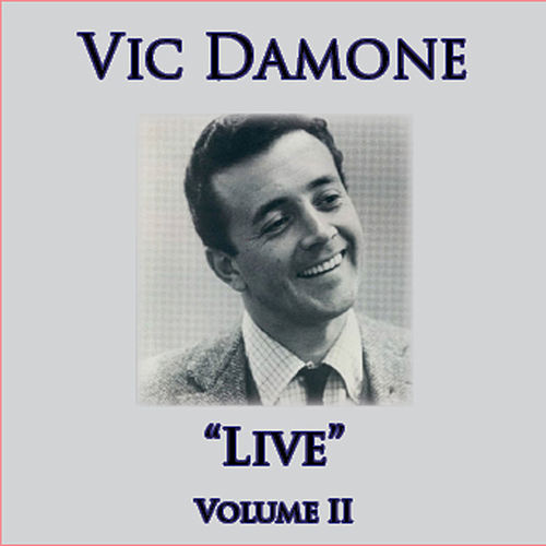Play & Download Live - Volume II by Vic Damone | Napster