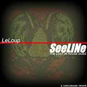 See Line (The Lost in House Dubs) (Leon Koronis Presents) by Le Loup