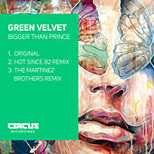 Play & Download Bigger Than Prince by Green Velvet | Napster