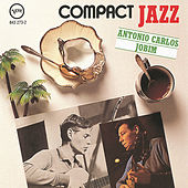 Play & Download Compact Jazz by Antônio Carlos Jobim (Tom Jobim) | Napster