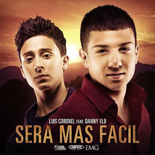 Play & Download Sera Mas Facil by Luis Coronel | Napster