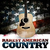 Rarest American Country by Various Artists