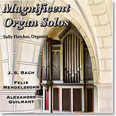 Magnificent Organ Solos by Sally Fletcher