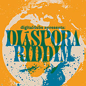 Play & Download Diaspora Riddim by Digital Dubs | Napster