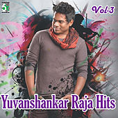 Hits of Yuvanshankar Raja, Vol.3 by Various Artists