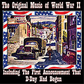 The Original Music of World War II by Various Artists