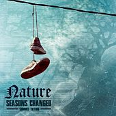 Seasons Changed: Summer Edition EP by Nature