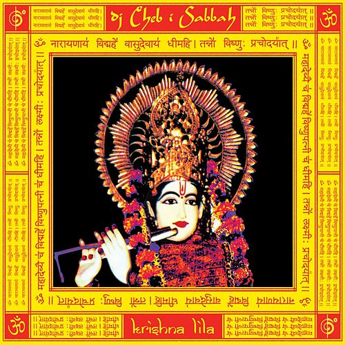 Play & Download Krishna Lila by Cheb I Sabbah | Napster