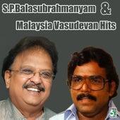 S.P.Balasubrahmanyam and Malaysia Vasudevan Hits by Various Artists
