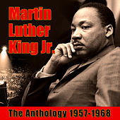The Anthology 1957-1968 by Martin Luther King, Jr.