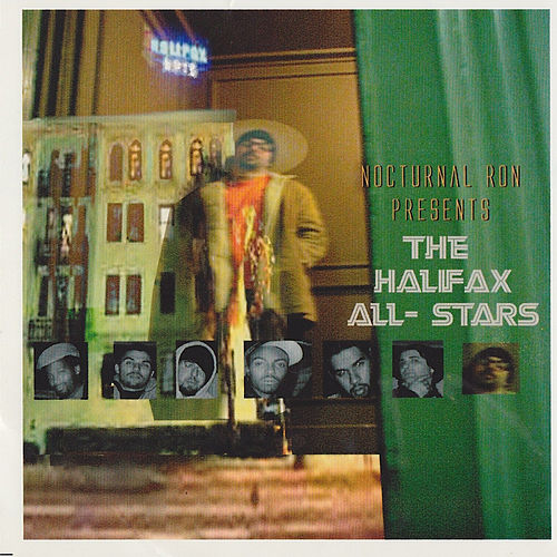 Play & Download Nocturnal Ron Presents The Halifax All-Stars Vol 1 by Various Artists | Napster