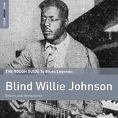 Play & Download Rough Guide To Blind Willie Johnson by Various Artists | Napster
