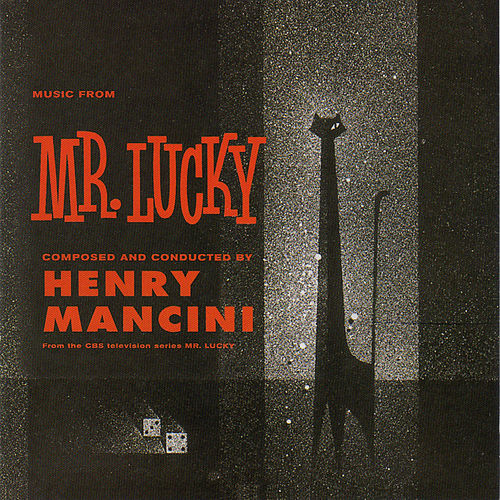 Music from the CBS Television Series Mr. Lucky by Henry Mancini