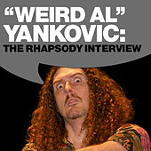 Play & Download Weird Al Yankovic: The Rhapsody Interview by