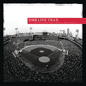 Play & Download Live Trax, Vol. 6: 7/7 - 7/8/2006 Fenway Park, Boston Ma. by Dave Matthews Band | Napster