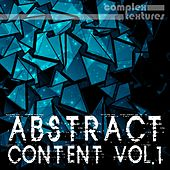 Abstract Content, Vol. 1 by Various Artists
