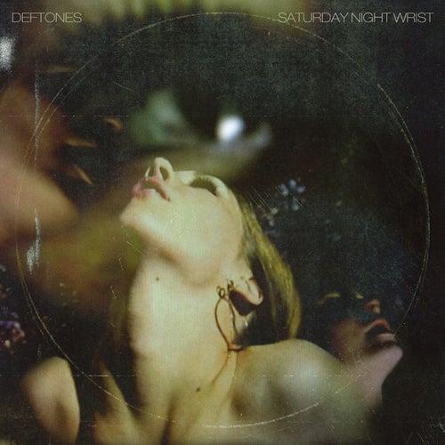 Saturday Night Wrist by Deftones