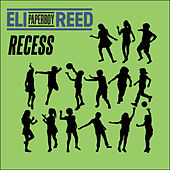 Play & Download Recess by Eli 'Paperboy' Reed | Napster