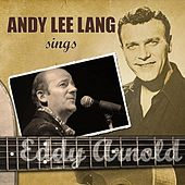 Play & Download Andy Lee Lang Sings Eddy Arnold by Andy Lee Lang | Napster