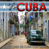 Play & Download La Música de Cuba. Canciones de Cuba Con Son by Sonora Matancera | Napster