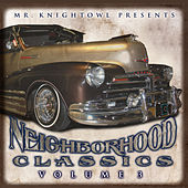 Play & Download Neighborhood Classics Vol. 3 by Various Artists | Napster