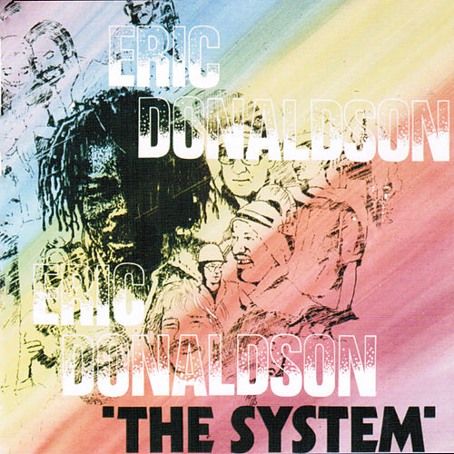Eric Donaldson The System