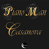 Play & Download Casanova by Piano Man | Napster