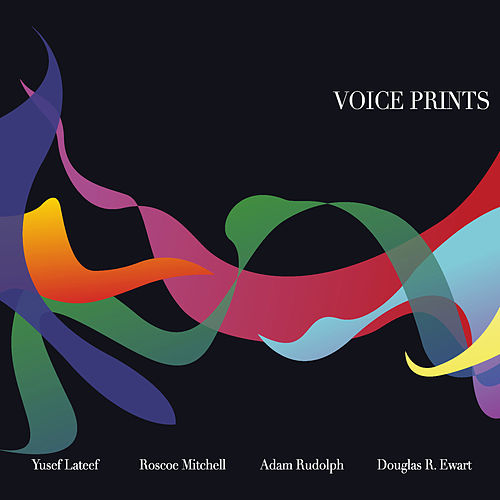 Voice Prints by Douglas Ewart