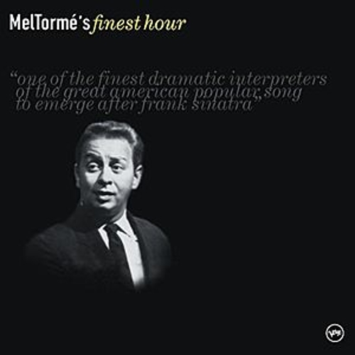 Play & Download Mel Torme's Finest Hour by Mel Tormè | Napster