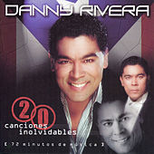 Play & Download 20 Canciones Inolvidables by Danny Rivera | Napster