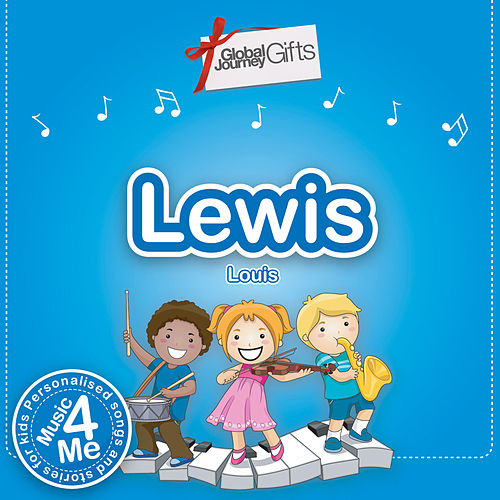 Music 4 Me – Personalised Songs & Stories for Lewis by Peter Samuels