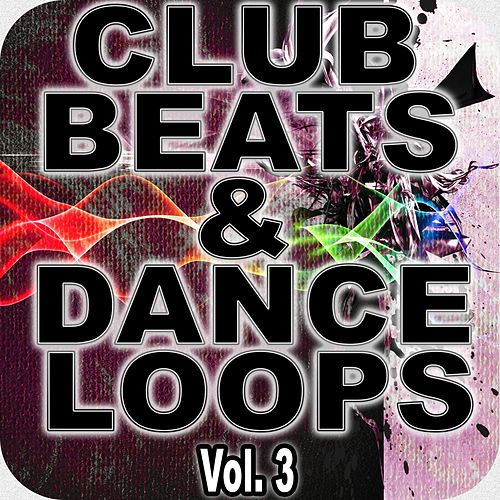 Play & Download Club Beats & Dance Loops Vol 3 by Ultimate Drum Loops | Napster