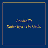 Play & Download Radar Eyes b/w Cosmic Michael by Psychic Ills | Napster