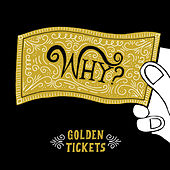 Play & Download Golden Tickets by Why? | Napster