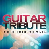 Play & Download Guitar Tribute to Chris Tomlin by Acoustic Soul | Napster