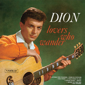 Play & Download Lovers Who Wander by Dion | Napster