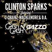 Gold Rush (Cash Cash X Gazzo Remix) by Clinton Sparks