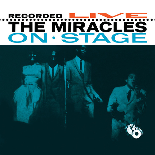 Play & Download Recorded Live On Stage by The Miracles | Napster