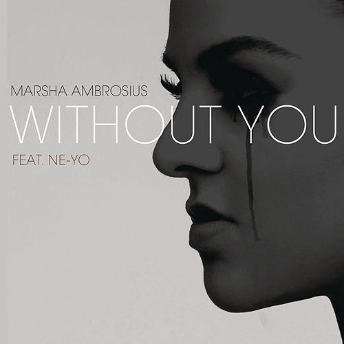 Play & Download Without You by Marsha Ambrosius | Napster