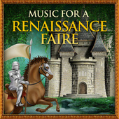 Music For A Renaissance Faire by Various Artists